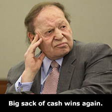 Big sack of money wins again