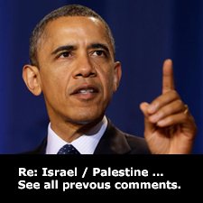 Re: Israel / Palestine: See all previous comments