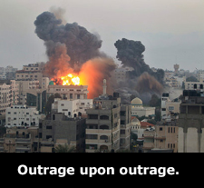 Outrage upon outrage