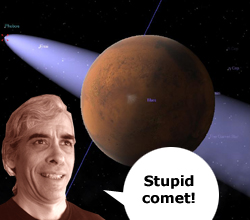 Stupid comet!