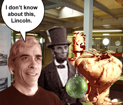 I don't know about this, Lincoln.