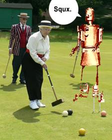 Marvin, croquet