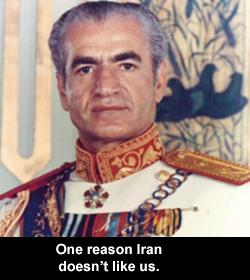One reason Iran doesn't like us.