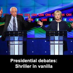 Presidential debates: Shriller in vanilla