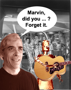 Marvin, did you ... ? Forget it.