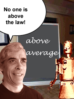 No one is above the law!