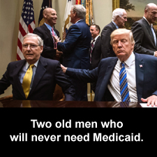 Two old men who will never need Medicaid.