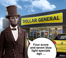Four score and seven blue light specials ago