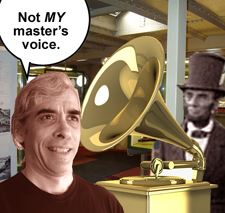 Not MY master's voice.
